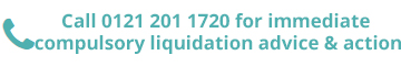 Compulsory Liquidation advice & action
